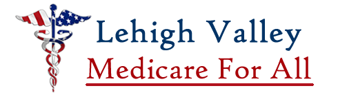 Lehigh Valley Medicare For All